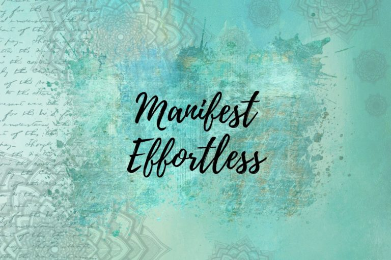 Manifest Effortless